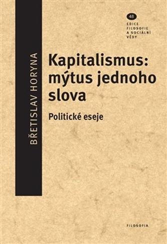 Kapitalismus: mýtus jednoho slova