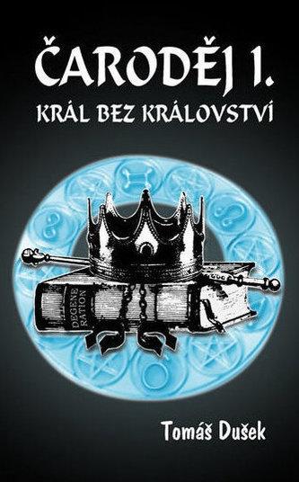 Čaroděj I. - Král bez království