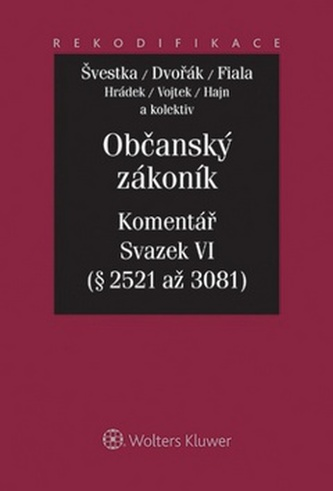 Občanský zákoník Komentář Sv.VI