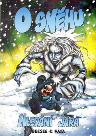 O sněhu - Hledání Jara