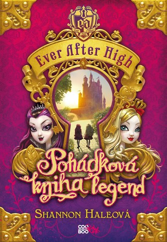 Ever After High - Pohádková kniha legend