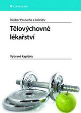 Tělovýchovné lékařství - Vybrané kapitoly