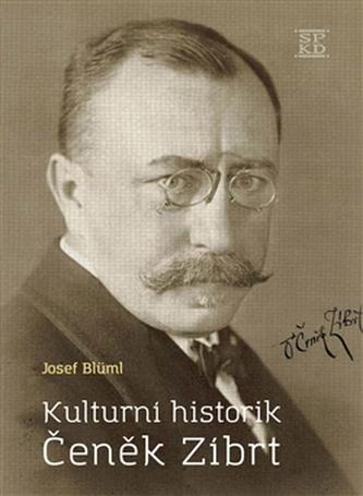 Kulturní historik Čeněk Zíbrt - Josef Blüml