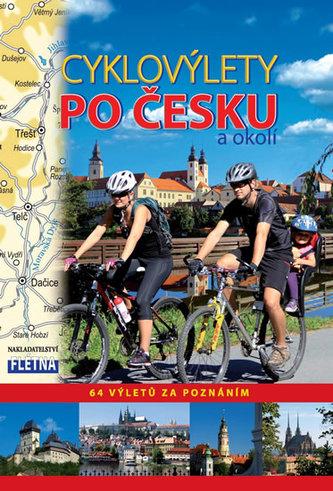 Cyklovýlety po Česku a okolí - 64 výletů za poznáním