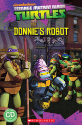 Teenage Mutant Ninja Turtles Donnie´s Robot