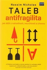 Antifragilita - Jak těžit z nejistoty