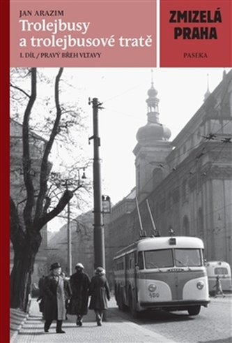 Trolejbusy a trolejbusové tratě