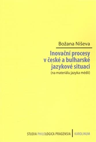 Inovační procesy v české a bulharské jazykové situaci