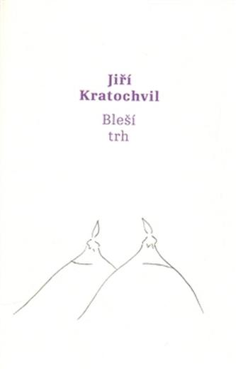 Bleší trh - Jiří Kratochvíl