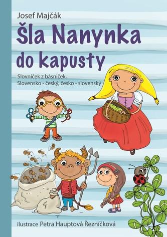Šla Nanynka do kapusty. Slovníček z básniček. Slovensko-český, česko-slovenský