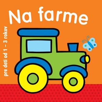 Na farme pre deti od 1 - 3 rokov