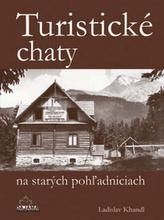 Turistické chaty na starých pohžadniciach