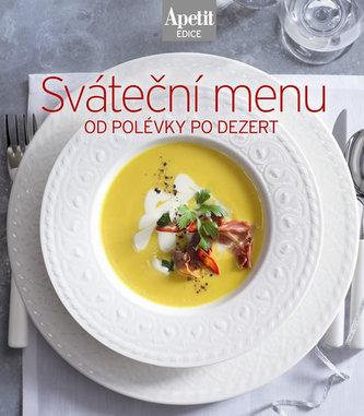 Sváteční menu od polévky po dezert (Edice Apetit) - neuveden