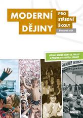 Moderní dějiny pro střední školy Pracovní sešit