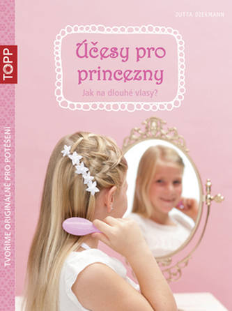 TOPP Účesy pro princezny