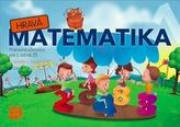 Hravá Matematika 1 Pracovná učebnica pre 1. ročník ZŠ 2. časť
