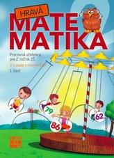 Hravá Matematika 2 Pracovná učebnica pre 2. ročník ZŠ 1. časť