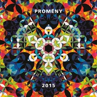 Kalendář 2015 - Proměny
