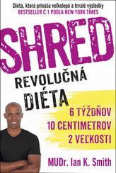 SHRED Revolučná diéta