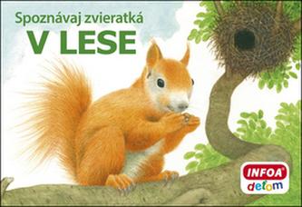 Spoznávaj zvieratká V lese