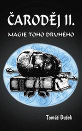 Čaroděj II. - Magie toho druhého