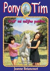 Pony tím Vráť mi môjho poníka