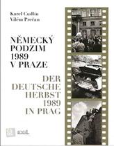 Německý podzim 1989 v Praze