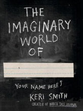 The Imaginary World of…