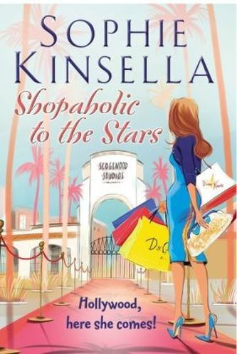 Shopaholic to the Stars. Shopaholic in Hollywood, englische Ausgabe - Sophie Kinsella