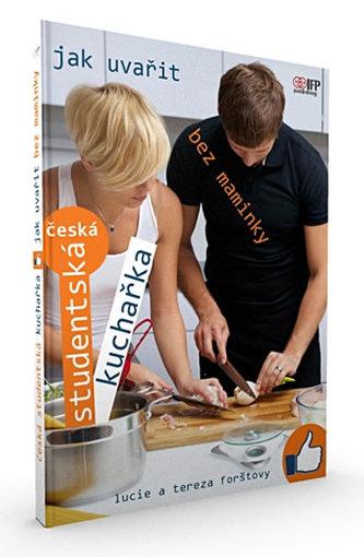 Česká studentská kuchařka - Jak vařit bez maminky