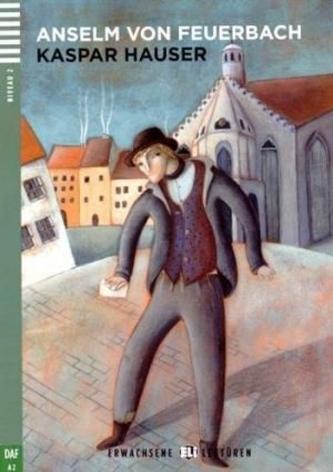 Kaspar Hauser +CD (A2) - Feuerbach Anselm von
