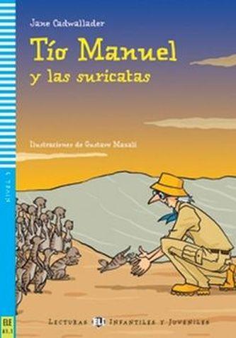 Tío Manuel y las suricatas