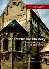 Benediktinské kláštery střední Evropy a jejich architektura