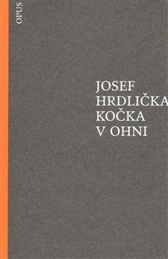 Kočka v ohni - Josef Hrdlička