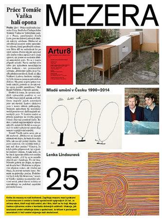 Mezera - Mladé umění v Česku (1990- 2014) - Lindaurová Lenka a kolektiv