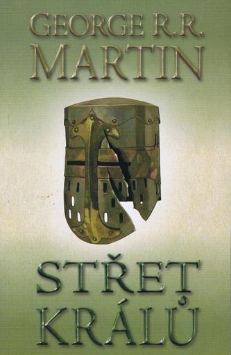 Střet králů Kniha 2. díl 2. - George R. R. Martin