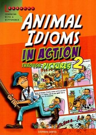 Animal Idioms in Action 2 - Stephen Curtis