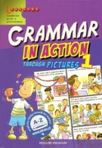 Grammar in Action Through Pictures 1 - Rosalind Fergusson