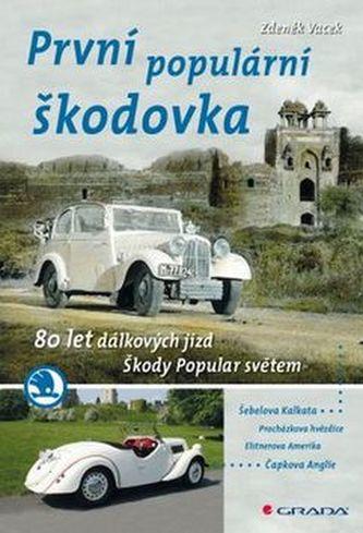 První populární škodovka - 80 let dálkových jízd Škody Popular světem