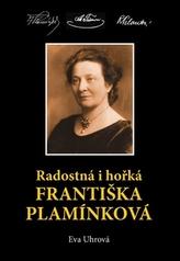 Radostná a hořká Františka Plamínková