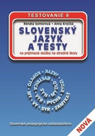 Slovenský jazyk a testy na prijímacie skúšky na stredné školy
