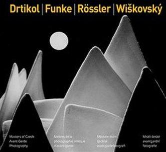 Drtikol / Funke / Rössler / Wiškovský