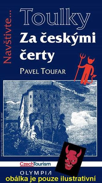Za českými čerty - Pavel Toufar