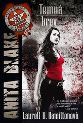 Temná krev Anita Blake 16