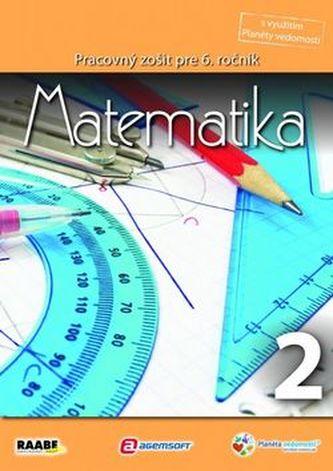 Matematika Pracovný zošit pre 6. ročník 2