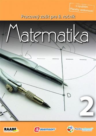 Matematika Pracovný zošit pre 8. ročník 2