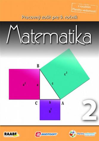 Matematika Pracovný zošit pre 9. ročník 2