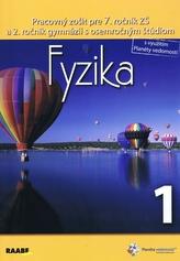 Fyzika Pracovný zošit pre 7. ročník 1