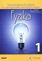 Fyzika Pracovný zošit pre 8. ročník 1