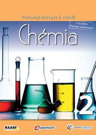 Chémia Pracovný zošit pre 6. ročník 2